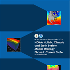 Newly Published NOAA Technical Report on the Current State of Climate and Earth System Modeling at NOAA